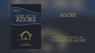 Adore (Lyric Video) | Come Let Us Adore [Simple Series Christmas]