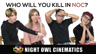 Who Will You Kill In NOC?