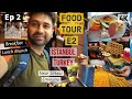 Download  Turkish Breakfast Lunch and Dinner | Day 2 🇹🇷 | S2 Food Episode 2 | Alladin | Istanbul Food Tour MP3,3GP,MP4