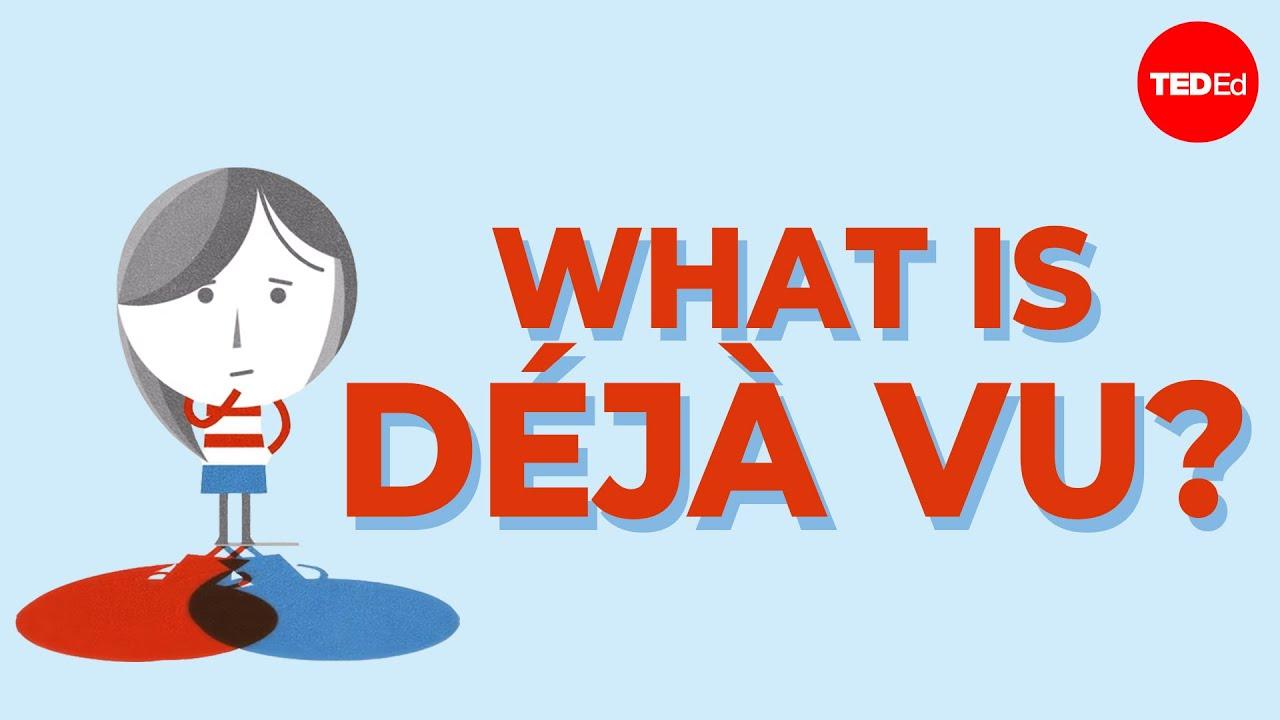 What is déjà vu? What is déjà vu? - Michael Molina
