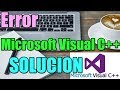 Error Microsoft Visual C++ en Windows 10/8/7 I 3 SOLUCIONES