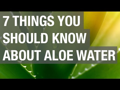 7 Things You Should Know about Aloe Water