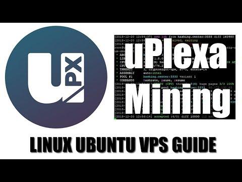 How to Mine uPlexa With Linux Ubuntu or VPS