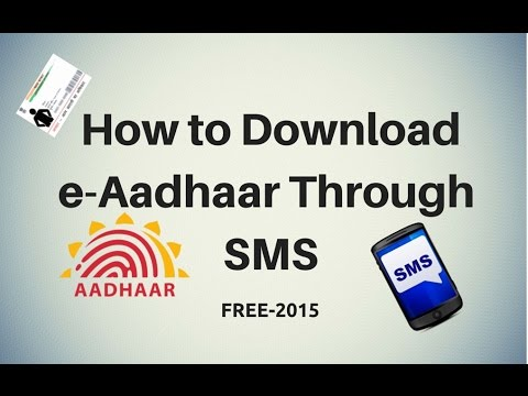 How to Download e-Aadhaar Through SMS 2015[HD]