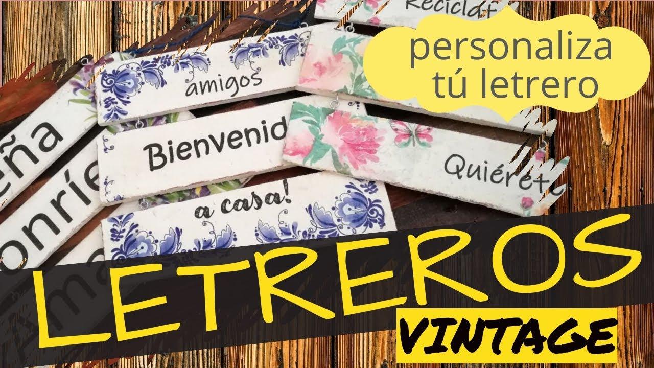LETREROS VINTAGE PERSONALIZADOS CON TUS PROPIAS FRASES!!!  +ESMALTE  EN SPRAY +DECOUPAGE