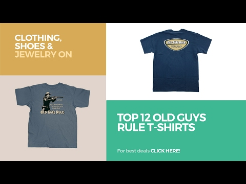 Top 12 Old Guys Rule T-Shirts // Clothing, Shoes & Jewelry On Amazon