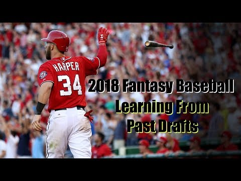 2018 Fantasy Baseball Learning From Past Drafts