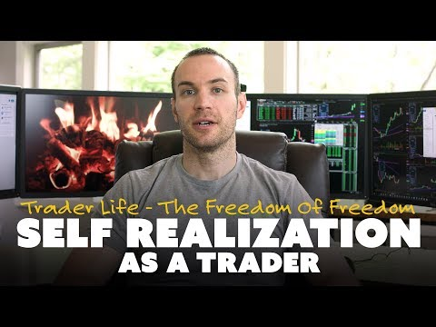 Self Realization as a Trader