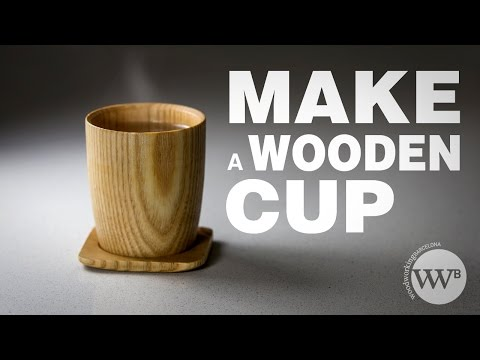 How to Make a wooden cup