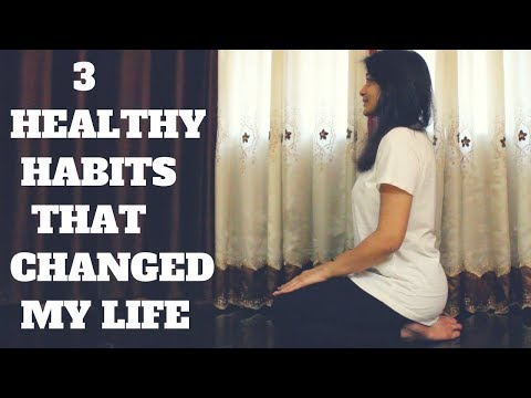 3 Healthy Habits That Have Changed My Life | WORKitOUT