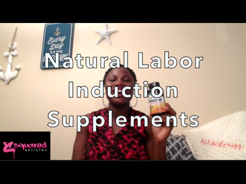 Induce and prepare for labor naturally with vitamins and supplements