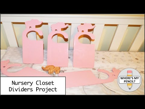 Nursery Closet Dividers Project