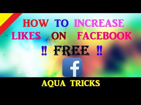 How to increase likes on facebook photos | 100 REAL | #AQUA TRICKS