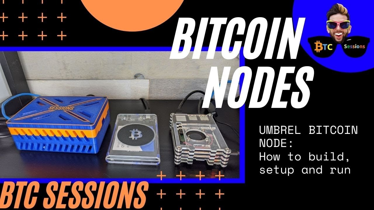 Umbrel: How To Run A Bitcoin Node - Parts, Assembly and Software Installation