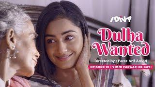 iDIVA - Dulha Wanted Ep 10 | Vimmi Faraar Ho Gayi | Ft. Tridha, Surekha Sikri, Sharmila Sharma