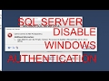 SQL Server How to Delete Disable Windows authentication login