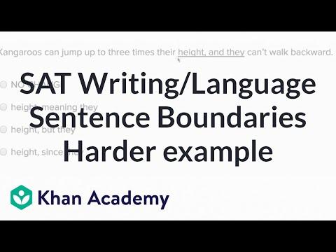 Writing: Sentence Boundaries — Harder Example | Writing & Language | SAT | Khan Academy