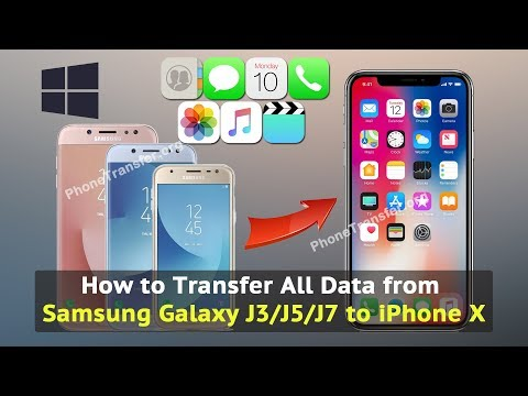 How to Transfer All Data from Samsung Galaxy J3/J5/J7 to iPhone X