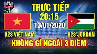 Nhận định Bóng Đá U23 Việt Nam Với U23 Jordan 20h15 Ngày 13/01: Không Gì Ngoài 3 Điểm