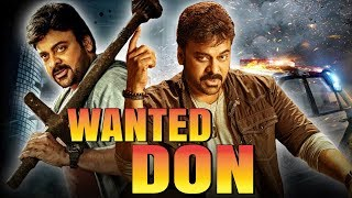 Wanted Don 2018 South Indian Movies Dubbed In Hindi Full Movie | Chiranjeevi, Nagma, Soundarya