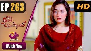Pakistani Drama | Kambakht Tanno - Episode 263 | Aplus ᴴᴰ Dramas | Tanvir Jamal, Sadaf Ashaan