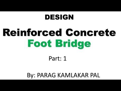 Design of reinforced concrete foot bridge by Parag Pal