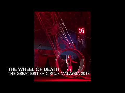 The Wheel of Death (Great British Circus Malaysia 2018)