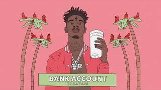 21 Savage - Bank Account [MP3 Free Download]