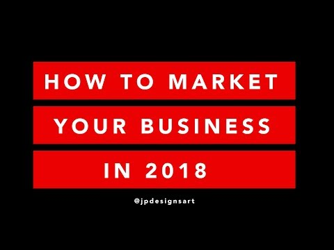 How To Market Your Business & Increase Revenue in 2018
