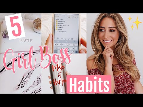 5 Girl Boss Habits To Achieve Goals // How To be Productive 2018