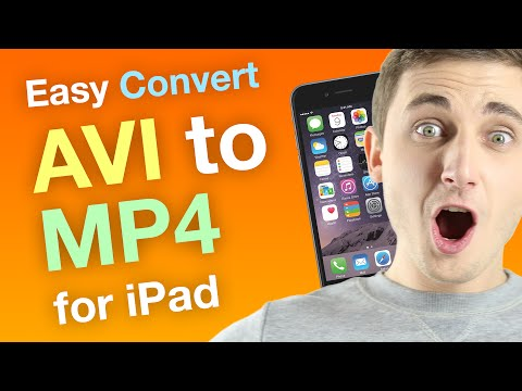 Converting AVI to MP4 for iPad using the Easiest Software