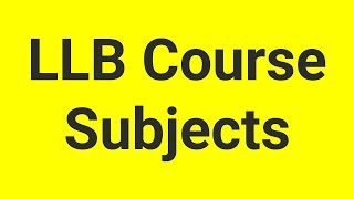 Download LL.B (Bachelor of Laws) Course subjects for 3 years Video