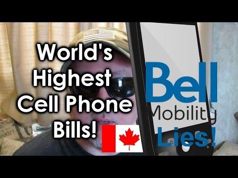 World's Highest Cell Phone Bills: Bell Mobility Lies & Sucks