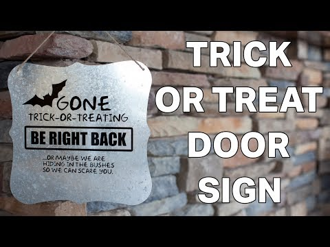 Create a Trick or Treat Door Sign Using FDC Decal Vinyl