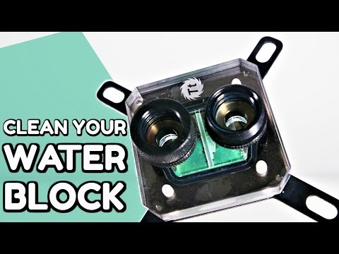 How To Clean Your CPU OR GPU Water Blocks - Nickle Plated Copper - Water Cooling Guide