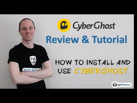 🥇 CyberGhost Review & Tutorial 2018 ⭐⭐⭐