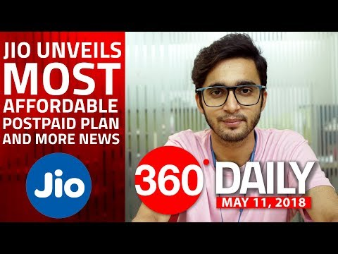 Jio Rs. 199 Postpaid Plan, Apple Watch Series 3 Cellular Edition in India, and More (May 11, 2018)