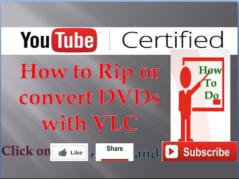 How to Rip or convert DVDs with VLC