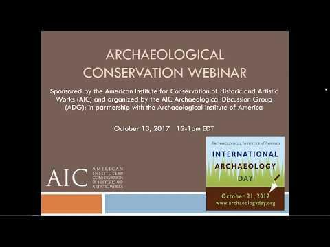 IAD 2017 Archaeological Conservation Webinar