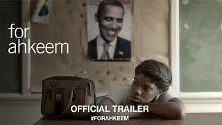 For Ahkeem (2017)   Official Trailer HD