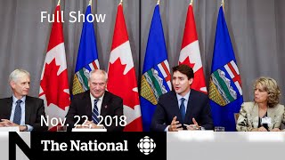 The National for November 22, 2018 — Calgary Protests, FosterAbuse, School Resignations