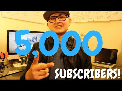 Reaching 5,000 Subscribers on Youtube!