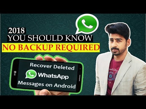 How To Recover Deleted Whatsapp Messages Without Backup 2018 | 100% Working Method | Urdu / Hindi