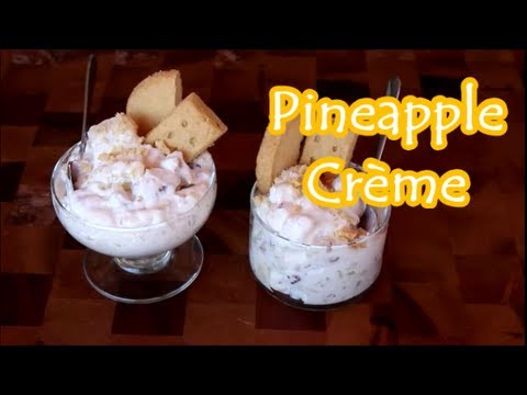 Pineapple Crème: Quick and Amazing