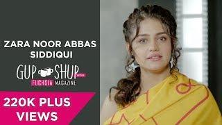 Zara Noor Abbas Siddiqui - Gup Shup With FUCHSIA