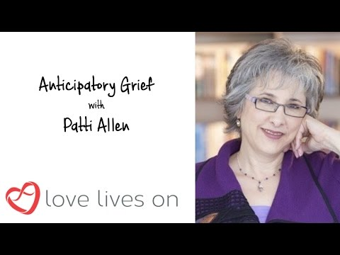 Anticipatory Grief With Patti Allen