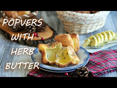 How to Make Popovers with Herb Butter (Individual Yorkshire Pudding)