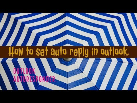 How to set auto reply in outlook. Outlook autoresponder.