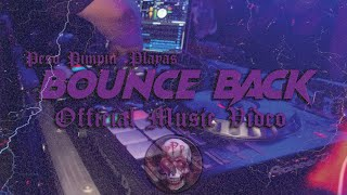 ₱₱₱ - Bounce Back (Official Music Video)