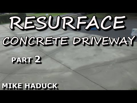 How I resurface a concrete driveway (part 2 of 2) Old School, Mike Haduck